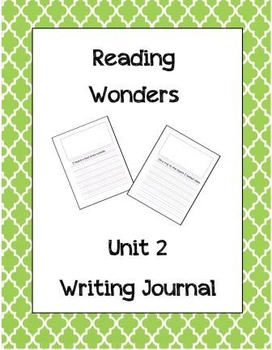 McGraw Hill Reading Wonders Writing Journal 1st Grade Unit 2