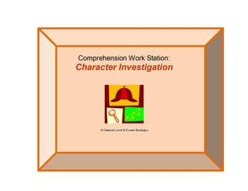 Reading Work Station/ Literacy Center: Character Investigation