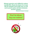 Reading Work Station/Literacy Center: Idioms Don't Bug Me