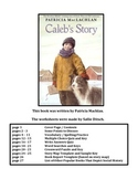 Reading Worksheets for Caleb's Story,  a book by Patricia MacLachlan.