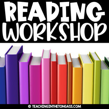 Reading Workshop (Reading Comprehension, Guided Reading and MORE)