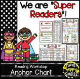"""Reading Workshop Anchor Chart - """"We are Super Readers"""" using Reading Strategies"""