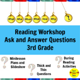 Reading Workshop Ask and Answer Questions Lessons for 3rd Grade