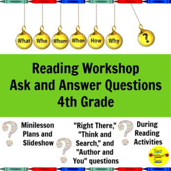 Reading Workshop Ask and Answer Questions Lessons for 4th Grade