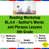 Reading Workshop Author's Words and Phrases Lessons for 4th Grade