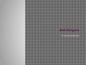Reading Workshop Bell Ringers