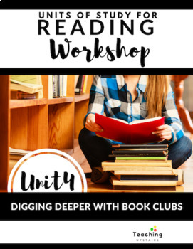 Reading Workshop: Digging Deeper with Book Clubs
