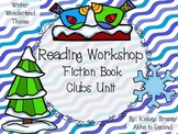 Reading Workshop Fiction Book Club Unit