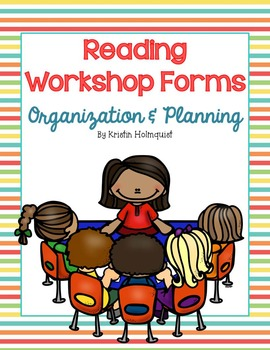 Reading Workshop Forms - Planning & Organization