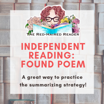 Reading Workshop Independent Reading Found Poem and reflection SUMMARIZE