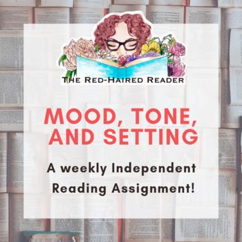 Independent Reading: Mood, Tone, Setting