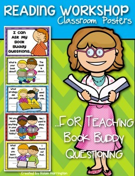 {Book Buddy Questions} Reading Workshop Posters Kindergarten and First Grade