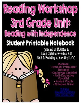 Reading Workshop - Reading w/ Independence (3rd Grade No-Prep Student Notebook)
