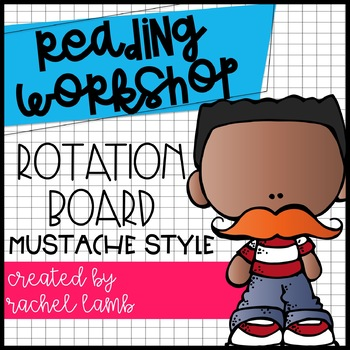 Reading Workshop Rotation Board display {mustache style} editable