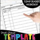 Reading Workshop Small Group Planning and Recording Template