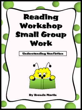 Reading Workshop Small Group Work: Understanding Nonfiction
