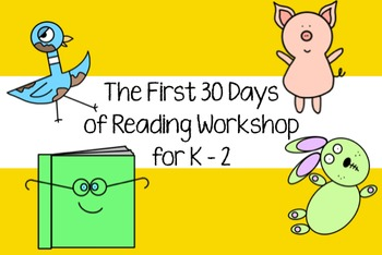 Reading Workshop - The First 30 Days (for K-2)