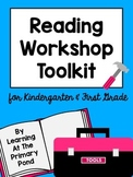 Reading Workshop Toolkit for Kindergarten and First Grade