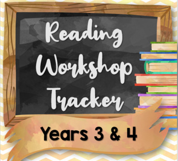 Reading Workshop Tracker for Years 3 and 4