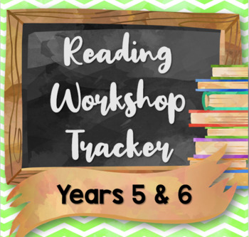 Reading Workshop Tracker for Years 5 and 6