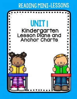 Reading Workshop Kindergarten Unit 1 Lesson Plans and Anchor Charts