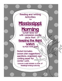 Reading/ Writing Activities for Mississippi Morning- Test Practice