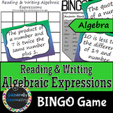 Reading & Writing Algebraic Expressions BINGO; Algebra 1