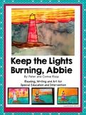 Open House Bulletin Board! Reading,Writing & Art: Keep the Lights Burning, Abbie