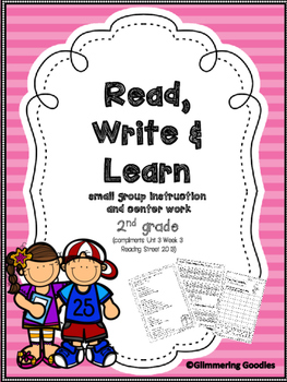 Reading, Writing, Centers and Small Group Instruction Unit 3 Week 3