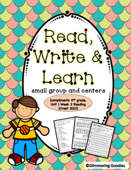 Reading, Writing, Centers and Small Group Instruction Unit 1 Week 2