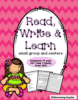 Reading, Writing, Centers and Small Group Instruction Unit 1 Week 3