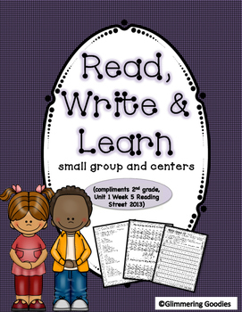 Reading, Writing, Centers and Small Group Instruction  Unit 1 Week 5