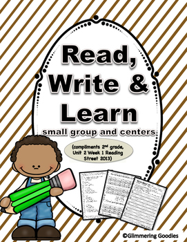 Reading, Writing, Centers and Small Group Instruction  Unit 2 Week 1