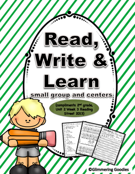 Reading, Writing, Centers and Small Group Instruction  Unit 2 Week 3