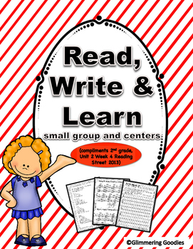 Reading, Writing, Centers and Small Group Instruction Unit 2 Week 4