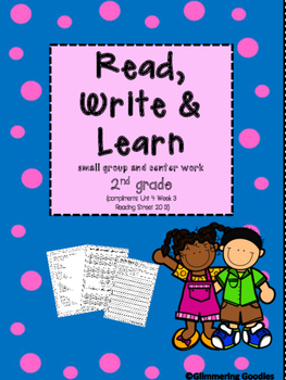 Reading, Writing, Centers and Small Group Instruction Unit 4 Week 3