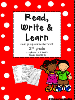 Reading, Writing, Centers and Small Group Instruction  Unit 4 Week 4