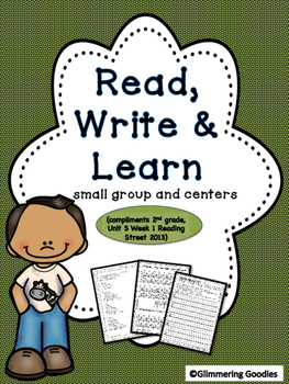 Reading, Writing, Centers and Small Group Instruction  Unit 5 Week 2