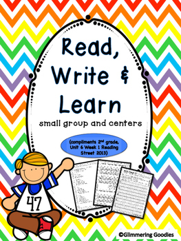 Reading, Writing, Centers and Small Group Instruction  Unit 6 Week 1