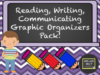 Reading, Writing, Communicating Graphic Organizers Pack