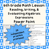 Reading, Writing & Evaluating Algebraic Expressions: A Power Point Lesson