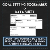 Reading, Writing & Math Goal Setting Bookmarks & Data Tracking - EDITABLE