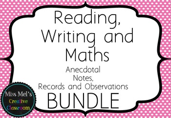Reading Writing Maths - Assessment Notes Editable - BUNDLE