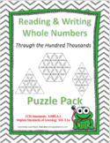 Reading & Writing Whole Numbers Through the Hundred Thousands- Puzzle Pack