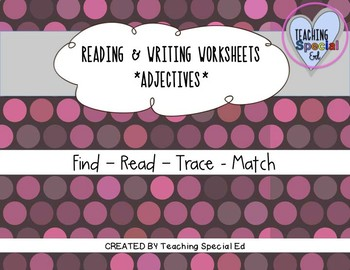 Reading & Writing Worksheets - ADJECTIVES SAMPLE