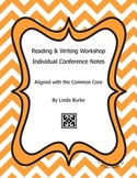 Reading & Writing Workshop Conference Notes