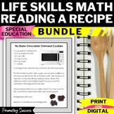 Reading a Recipe BUNDLE Life Skills Special Education Activities Math ESL