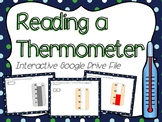 Reading a Thermometer Interactive Google Slides (for use with Google Classroom)