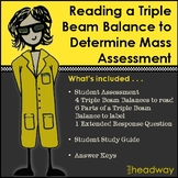 Reading a Triple Beam Balance to Determine Mass Assessment