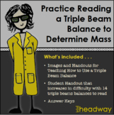 Practice Reading a Triple Beam Balance to Determine Mass